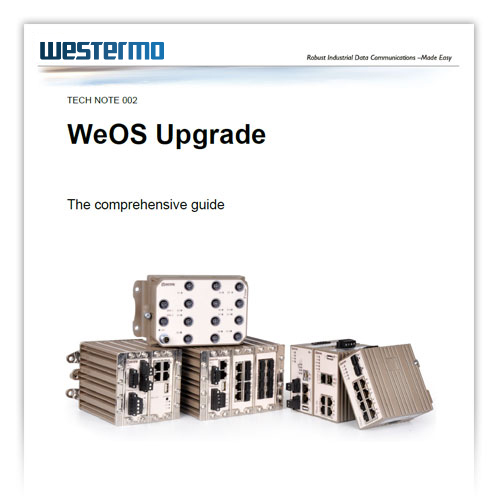 Application note on upgrading WeOS, Westermo Operating System.